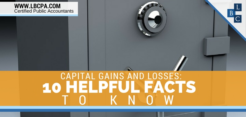Capital Gains and Losses – 10 Helpful Facts to Know