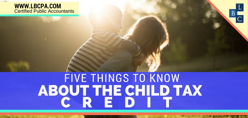 Five Things to Know About the Child Tax Credit