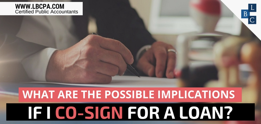 What are the possible implications if I co-sign for a loan?