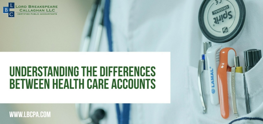 UNDERSTANDING THE DIFFERENCES BETWEEN HEALTH CARE ACCOUNTS