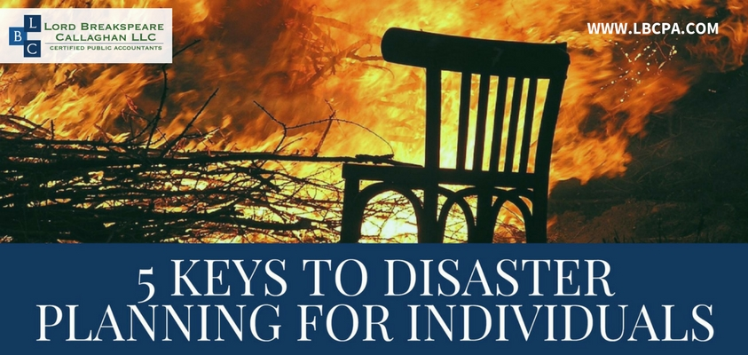 5 KEYS TO DISASTER PLANNING FOR INDIVIDUALS