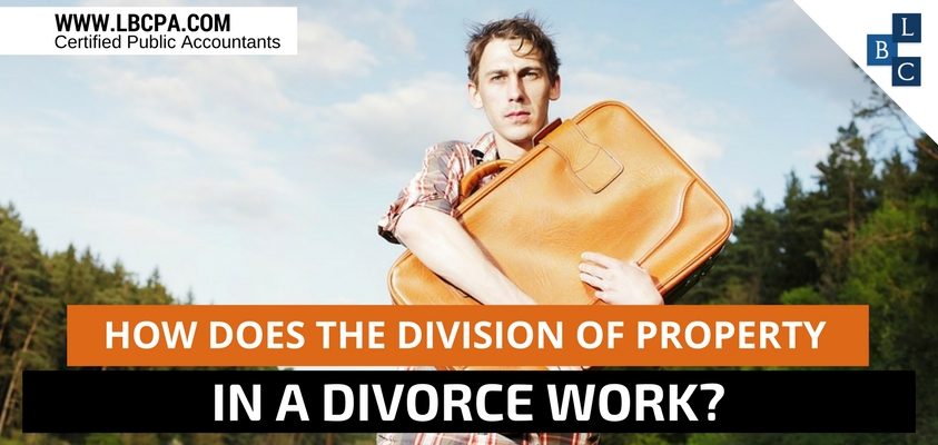 How does the division of property in a divorce work?