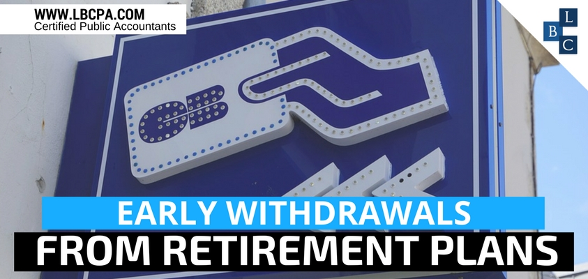 Early Withdrawals from Retirement Plans