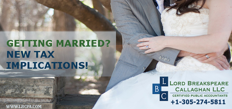 Getting married? New tax implications!!