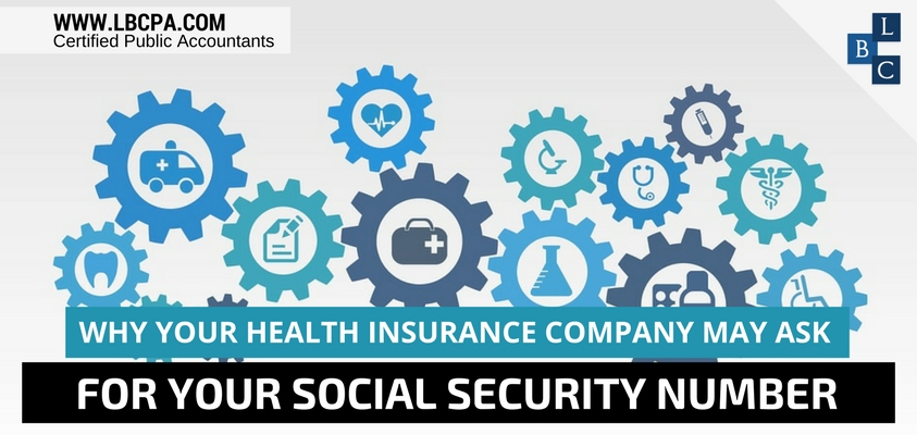 HEALTH INSURANCE COMPANY MAY ASK FOR YOUR SOCIAL SECURITY NUMBER