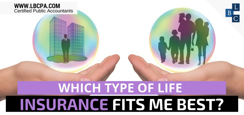 Which type of life insurance fits me best?