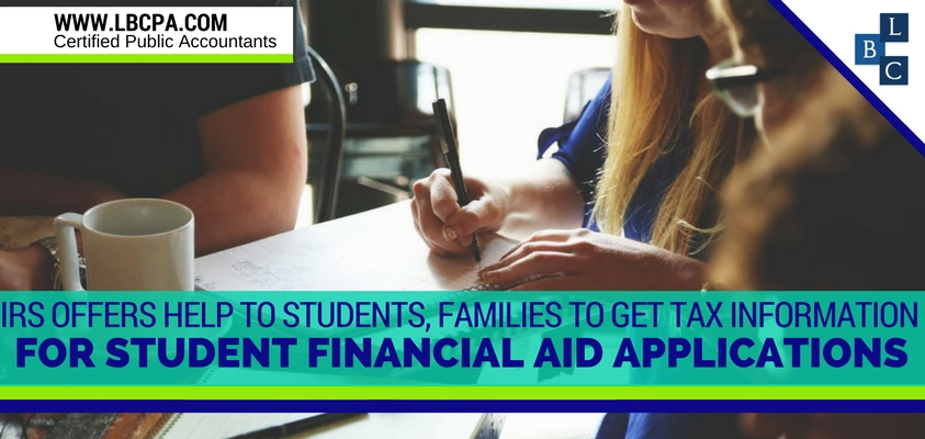 IRS Offers Help to Students, Families to Get Tax Information for Student Financial Aid Applications