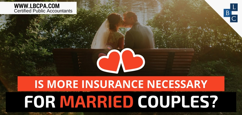 Is more insurance necessary for married couples?