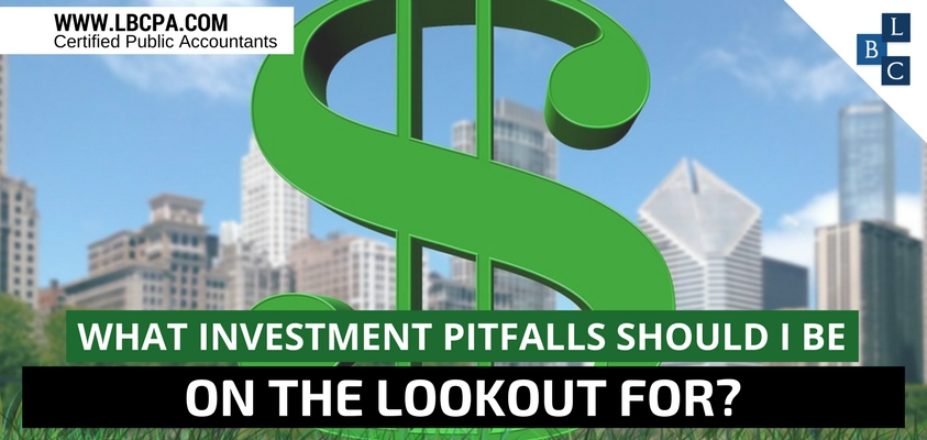 What investment pitfalls should I be on the lookout for?