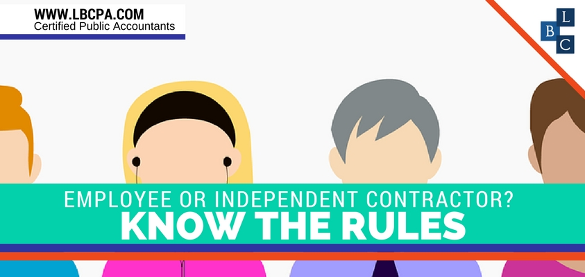 Employee or Independent Contractor? Know the Rules