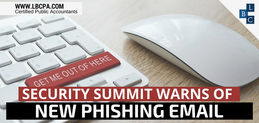 Security Summit Warns of New Phishing Email