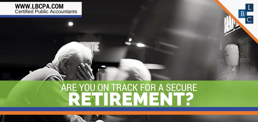 Are you on track for a secure retirement?