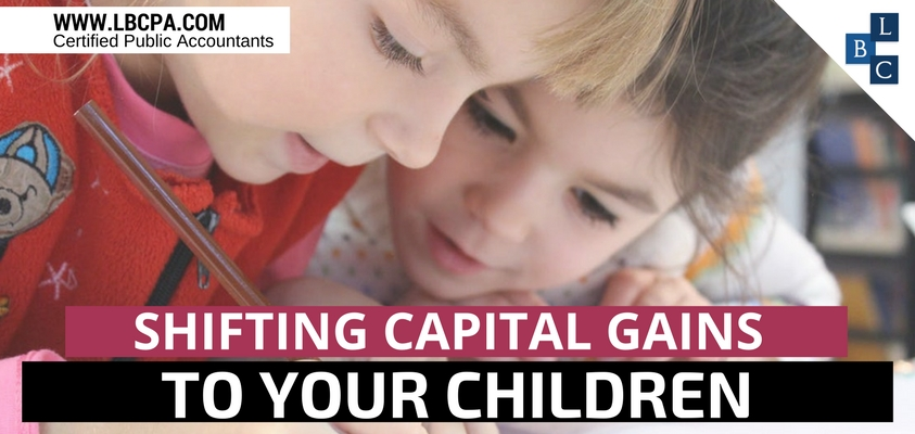 SHIFTING CAPITAL GAINS TO YOUR CHILDREN