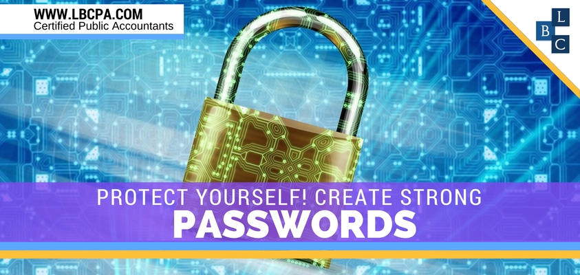Protect Yourself! Create Strong Passwords