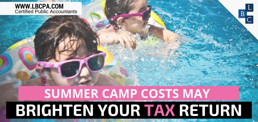 SUMMER CAMP COSTS MAY BRIGHTEN YOUR TAX RETURN