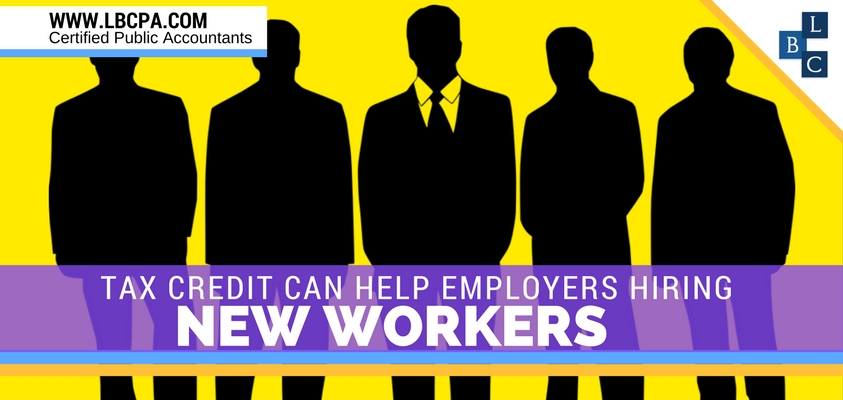 TAX CREDIT CAN HELP EMPLOYERS HIRING NEW WORKERS