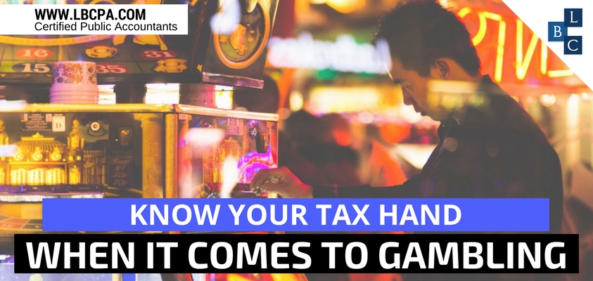 Know Your Tax Hand When it Comes to Gambling