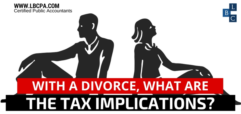 With a divorce, what are the tax implications?