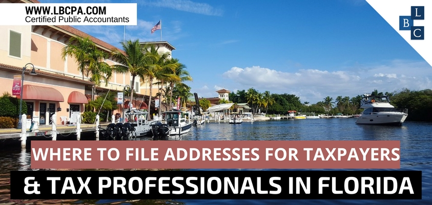 Where to File Addresses for Taxpayers and Tax Professionals in FLORIDA