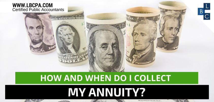 How and when do I collect my annuity