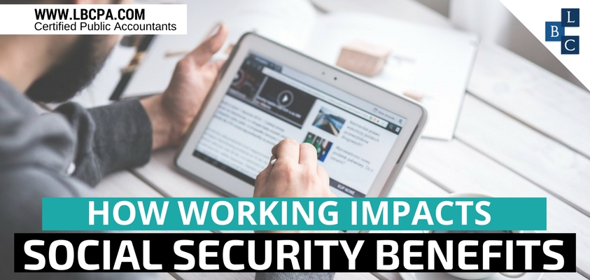 How Working Impacts Social Security Benefits