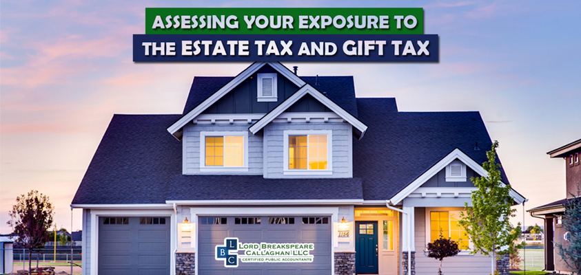 assesing your exposure to the estate tax and gift tax