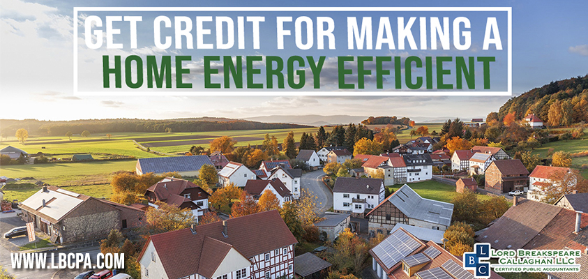 get credit for making a home energy efficient