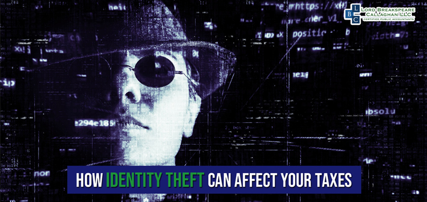 -- HOW IDENTITY THEFT CAN AFFECT YOUR TAXES