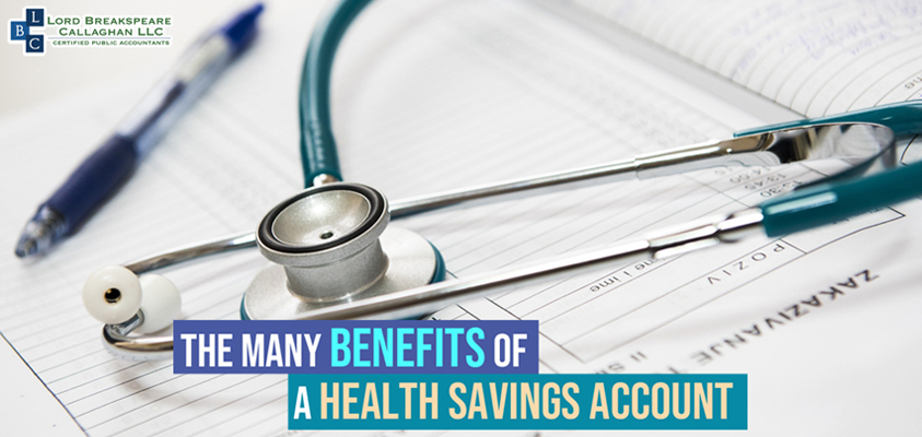 THE MANY BENEFITS OF A HEALTH SAVINGS ACCOUNT (HSA)