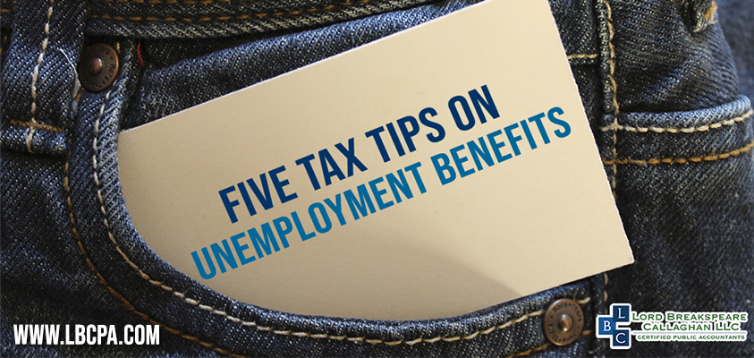 five tax tips on unemployment benefits