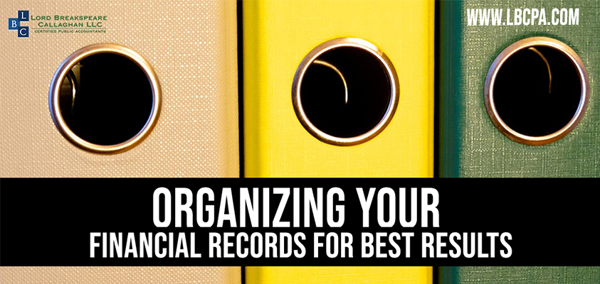 ORGANIZING YOUR FINANCIAL RECORDS BEST RESULTS