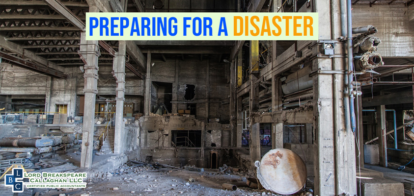 Preparing for a Disaster: Taxpeyers and businesses